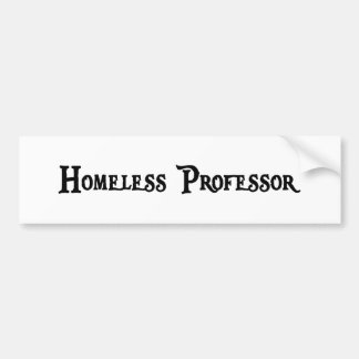 Profesor sin hogar pegatina para el parachoques pegatina para auto