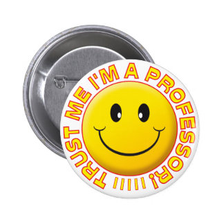 Profesor Trust Me Smile Pin