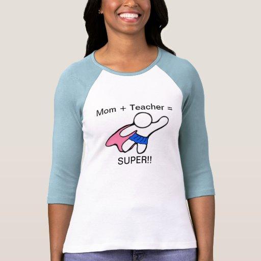 Profesor y mamá estupendos camiseta