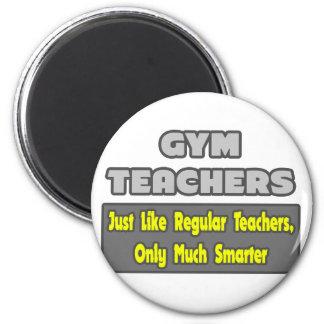 Profesores de gimnasio… más elegantes imán redondo 5 cm