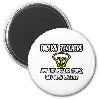 Profesores de inglés… como la gente regular, más e imán redondo 5 cm