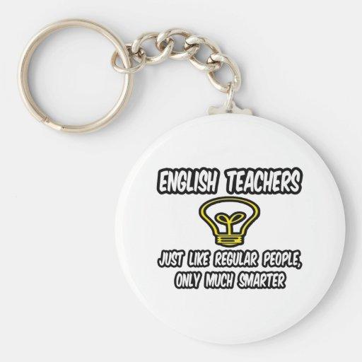 Profesores de inglés… como la gente regular, más e llavero redondo tipo pin