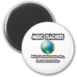 Profesores de música… que hacen el mundo un mejor  imán para frigorifico
