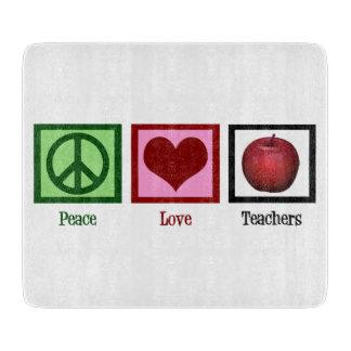 Profesores del amor de la paz tabla de cortar