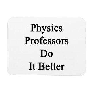 Profesores Do It Better de la física Imán De Vinilo