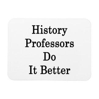Profesores Do It Better de la historia Imanes De Vinilo