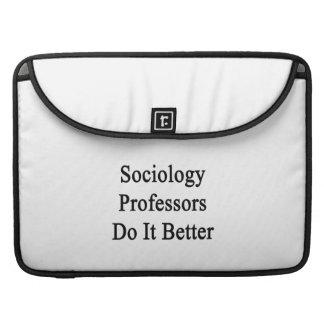 Profesores Do It Better de la sociología Fundas Para Macbook Pro