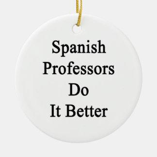 Profesores españoles Do It Better Ornamentos De Reyes