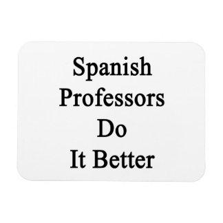 Profesores españoles Do It Better Imanes Flexibles