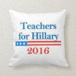 ¡Profesores para Hillary Clinton en 2016! Almohadas