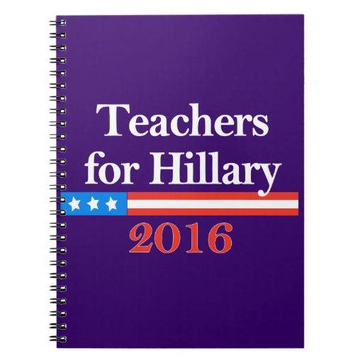 ¡Profesores para Hillary Clinton en 2016! Cuaderno