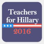 ¡Profesores para Hillary Clinton en 2016! Calcomania Cuadradas Personalizada