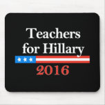 ¡Profesores para Hillary Clinton en 2016! Tapetes De Raton