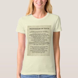 Profession of Faith T-Shirt