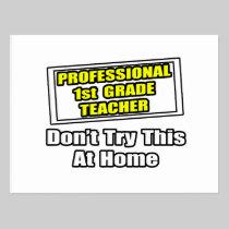 Professional 1st Grade Teacher...Joke Postcard