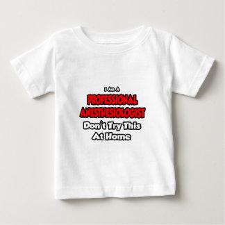 Professional Anesthesiologist ... Joke 2 Baby T-Shirt