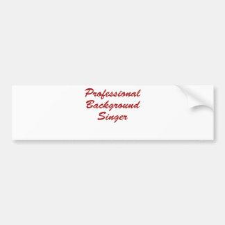 Professional Background Singer Bumper Sticker