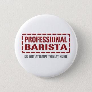 Professional Barista Pinback Button