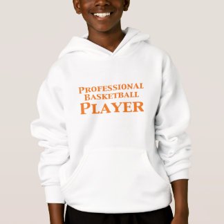 Professional Basketball Player Gifts Hoodie