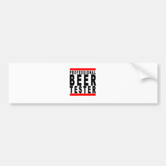 Professional Beer Taster T-shirts B.png Bumper Sticker