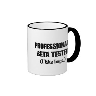 professional beta tester (like bugs) mugs