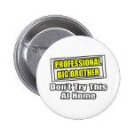 Professional Big Brother...Joke Pins