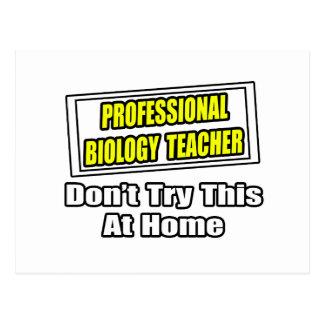 Professional Biology Teacher...Joke Postcard