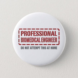 Professional Biomedical Engineer Button
