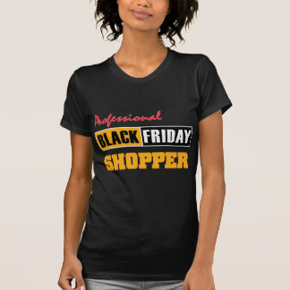 Professional Black Friday Shopper T-Shirt