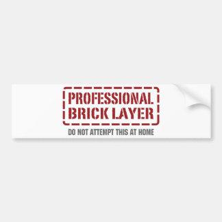 Professional Brick Layer Bumper Sticker