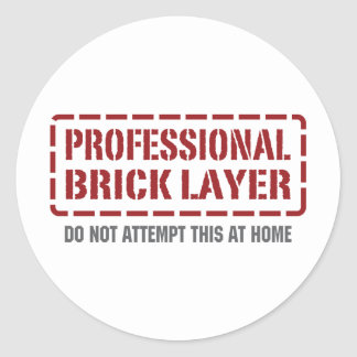 Professional Brick Layer Classic Round Sticker