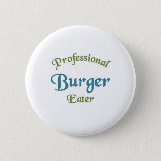 Professional Burger Eater Pinback Button