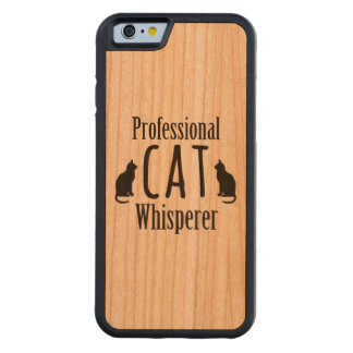 Professional Cat Whisperer Carved Cherry iPhone 6 Bumper Case