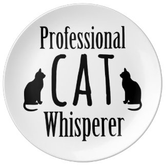 Professional Cat Whisperer Porcelain Plate