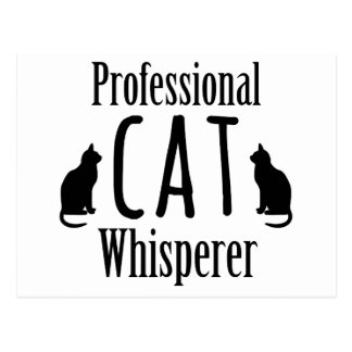 Professional Cat Whisperer Postcard