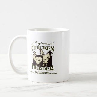 Professional Chicken Herder Coffee Mug
