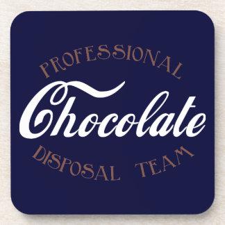 Professional Chocolate Disposal Team Coaster
