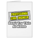 Professional Civil Engineer...Joke Greeting Cards