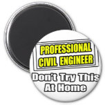 Professional Civil Engineer...Joke Refrigerator Magnets