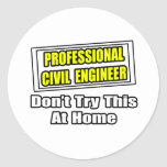 Professional Civil Engineer...Joke Stickers