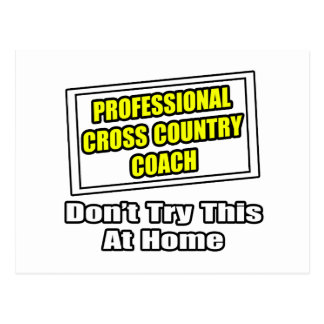 Professional Cross Country Coach...Don't Try This Postcards