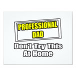 Professional Dad...Don't Try This At Home Personalized Invitation