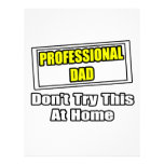 Professional Dad...Don't Try This At Home Customized Letterhead