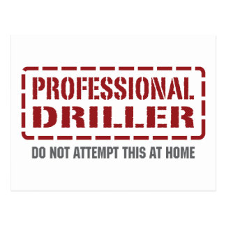 Professional Driller Postcard