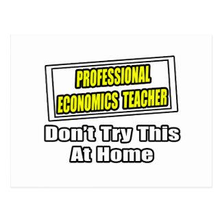 Professional Economics Teacher...Joke Postcard