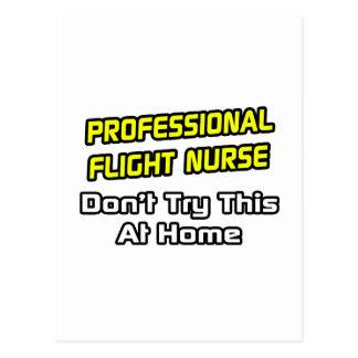 Professional Flight Nurse .. Joke Postcard