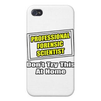 Professional Forensic Scientist .. Joke iPhone 4/4S Case