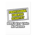 Professional Forensic Scientist .. Joke Postcards