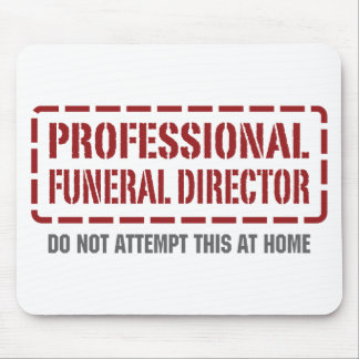 Professional Funeral Director Mouse Mats