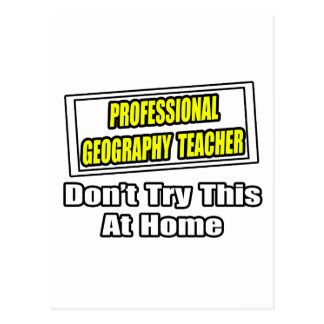 Professional Geography Teacher...Joke Post Cards